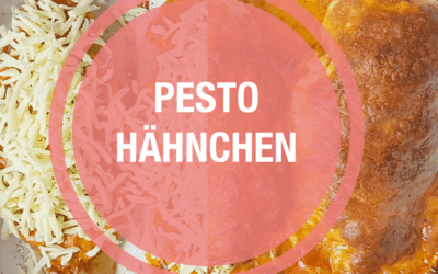 Pesto Hähnchen mit Mozzarella
